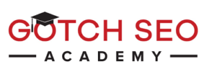 Learned from Gotch SEO Academy