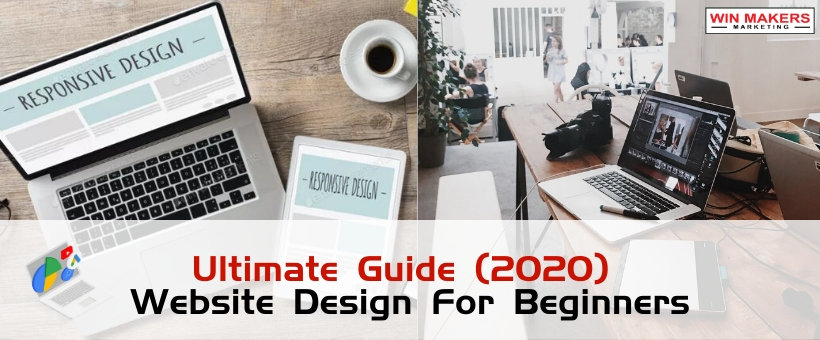Ultimate Guide 2020 Website Design For Beginners