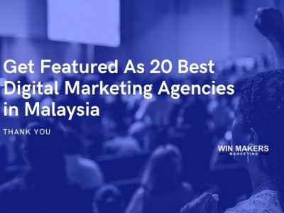 Get Featured As 20 Best Digital Marketing Agencies in Malaysia (1)
